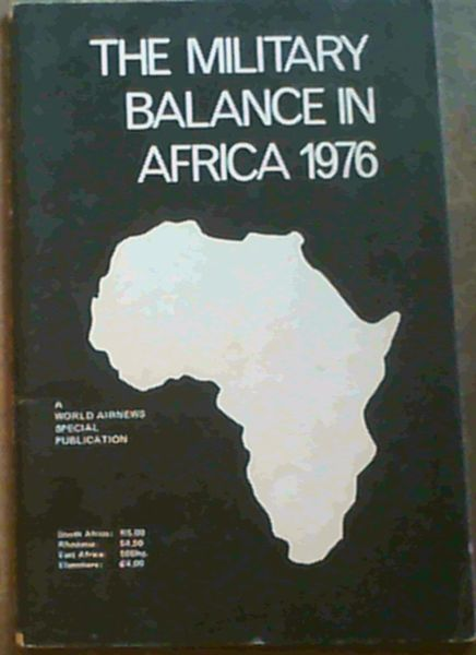 Image for The Military Balance in Africa 1976