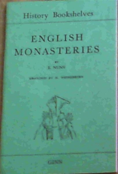 Image for English Monastries (History Bookshelves - Green Shelf)