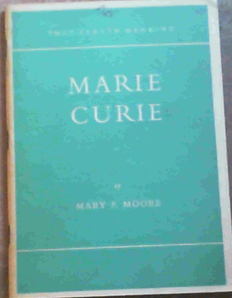 Image for Marie Curie : Discoverer of Radium (They Served Mankind 7)