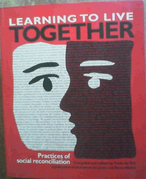 Image for Learning to Live Together: Practices of Social Reconciliation