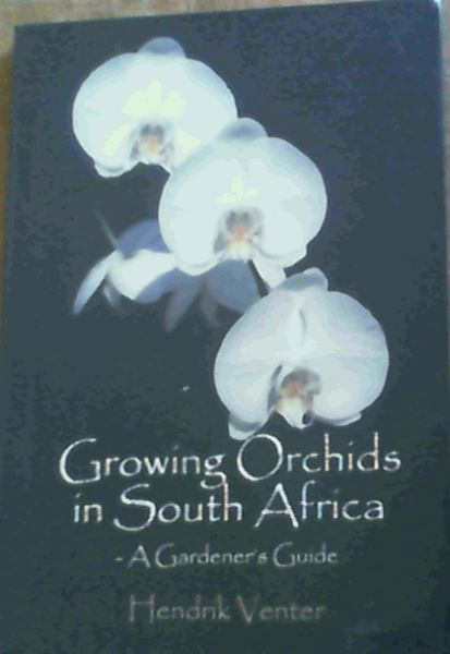 Image for Growing Orchids in South Africa - A Gardener's Guide