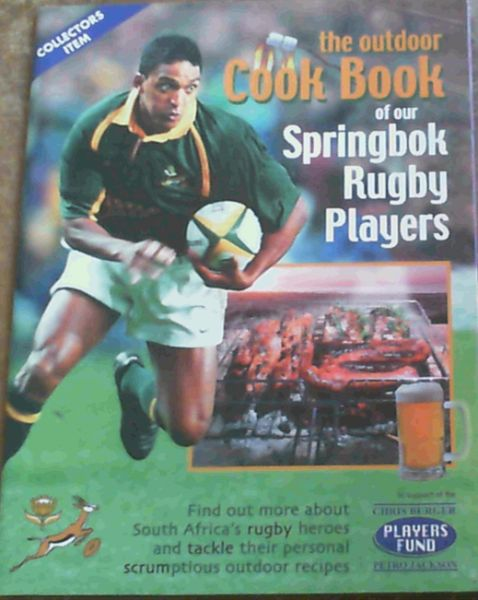 Image for The Outdoor Cook Book of our Springbok Rugby Players
