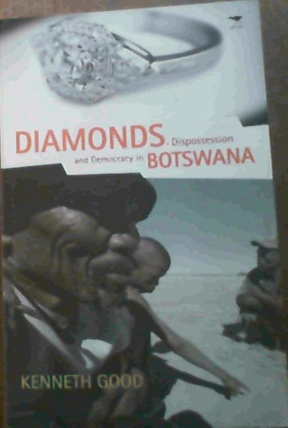 Image for Diamonds, Dispossession and Democracy in Botswana