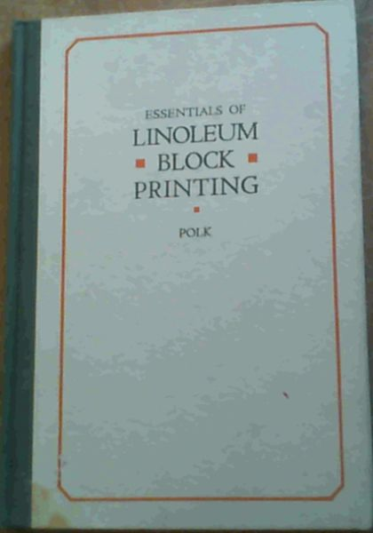 Image for Essentials Of Linoleum Block Printing