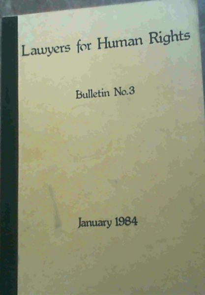 Image for Lawyers for Human Rights : Bulletin No. 3 - January 1984