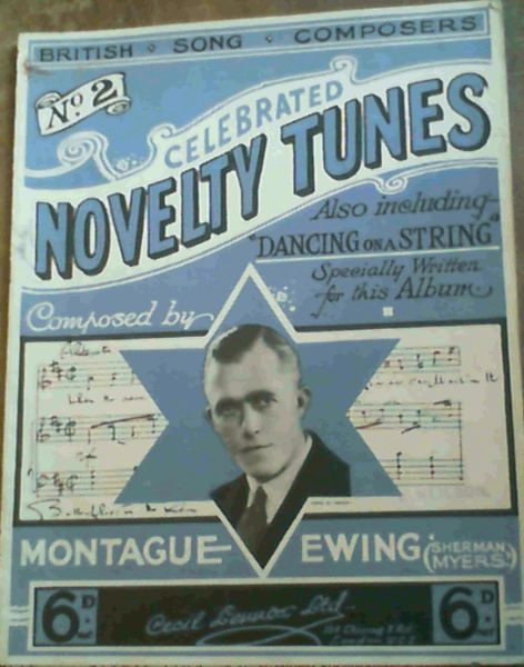 Image for Celeberated Novelty Tunes Composed by Montague Ewing ('Sherman Myers') - Also including 'Dancing on a String' Specially Written for this Album