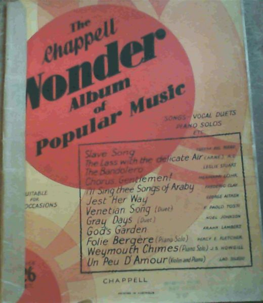 Image for The Chappell Wonder Album of Popular Music - songs - vocal duets, piano solos etc