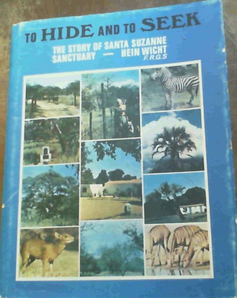 Image for To hide and to seek: The story of Santa Suzanne Sanctuary