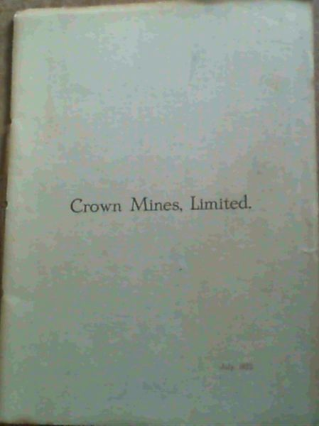 Image for Crown Mines, Limited. July, 1922