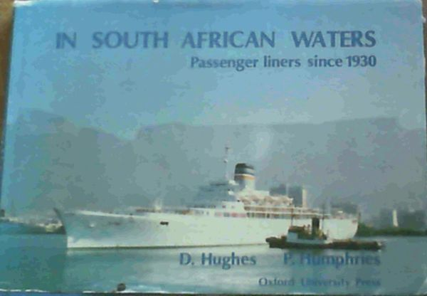 Image for In South African Waters: Passenger Liners Since 1930