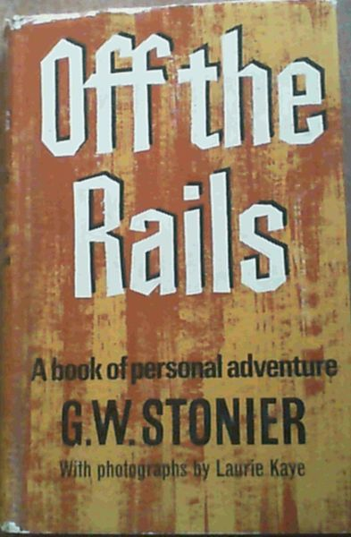 Image for Off the Rails : A Book of Personal Adventure