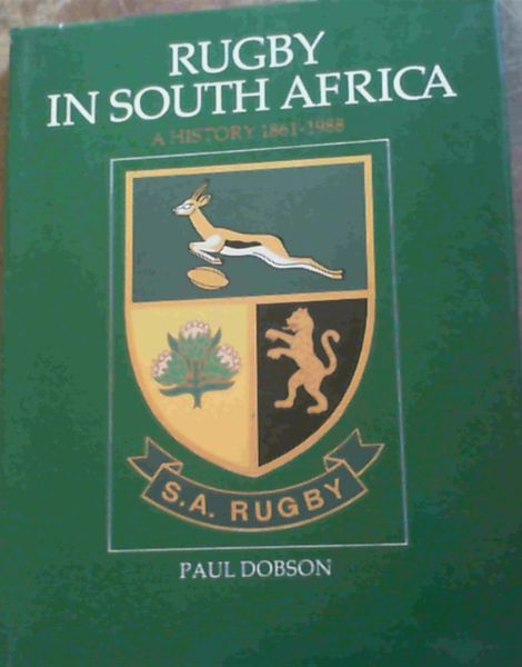 Image for Rugby in South Africa - A History 1861 - 1988
