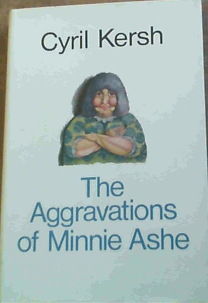 Image for The Aggravations of Minnie Ashe