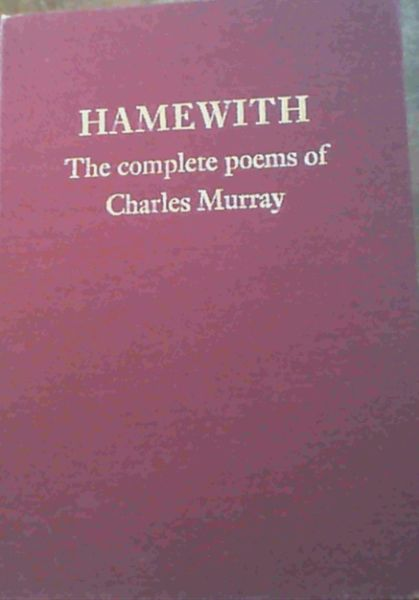 Image for Hamewith: Complete Poems of Charles Murray