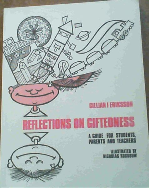 Image for Reflections on Giftedness : A Guide for Students, Parents and Teachers
