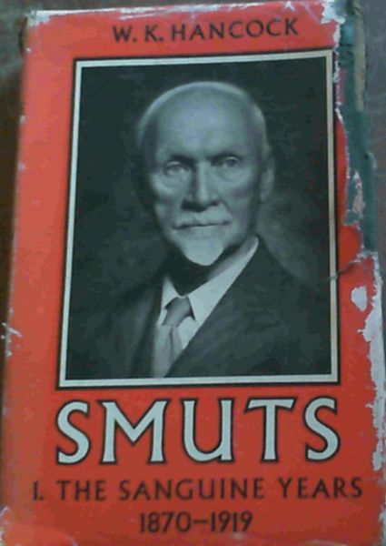 Image for Smuts - The Sanguine Years 1870 - 1919