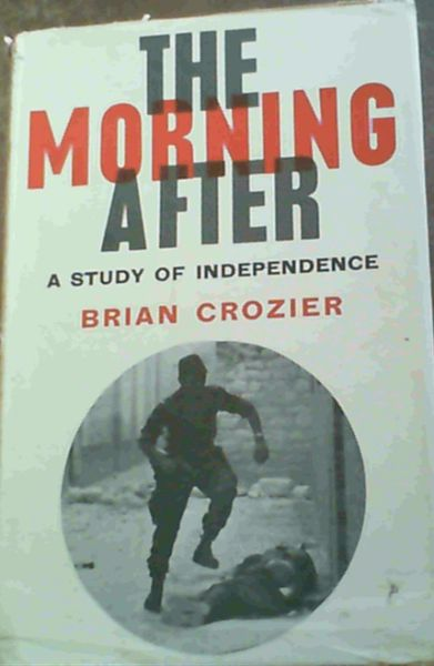 Image for The Morning After : A Study of Independence