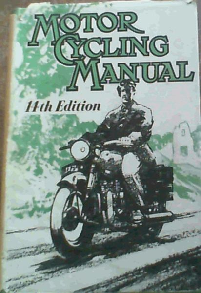 Image for Motor Cycling Manual 14th Edition