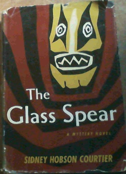 Image for The Glass Spear; A Mystery Novel