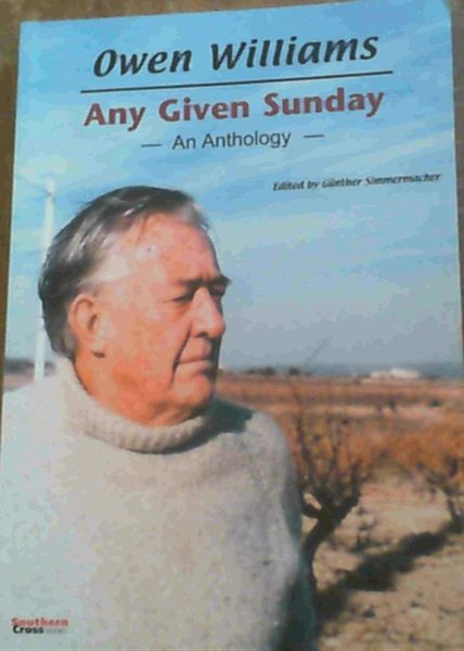 Image for Owen Williams ; Any Given Sunday : An Anthology