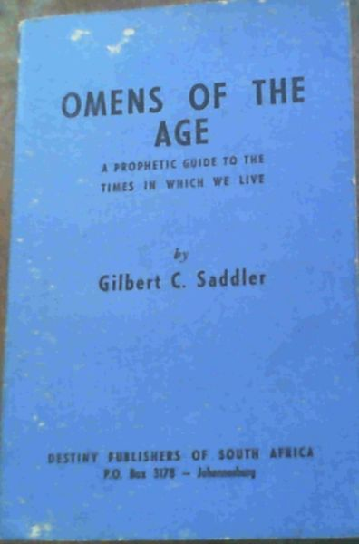 Image for Omens Of The Age; A Prophetic Guide To The Times In Which We Live