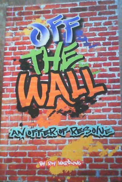 Image for Off The Wall; An Offer Of Resolve