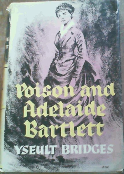 Image for Poison & Adelaide Bartlett