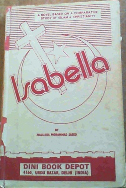 Image for Isabella; A Novel Based On A Comparative Study Of Islam & Christianity