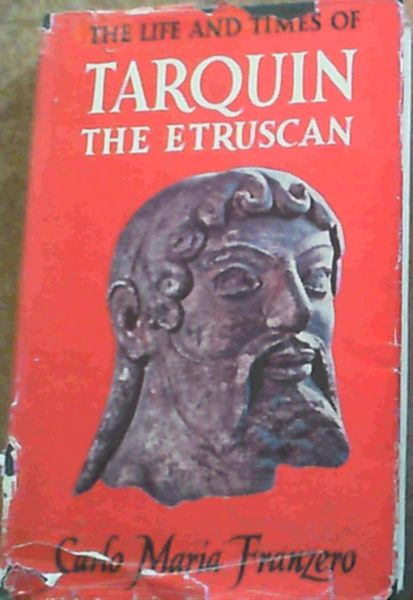 Image for The Life & Times Of Tarquin The Etruscan