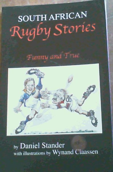 Image for South African Rugby Stories; Funny & True