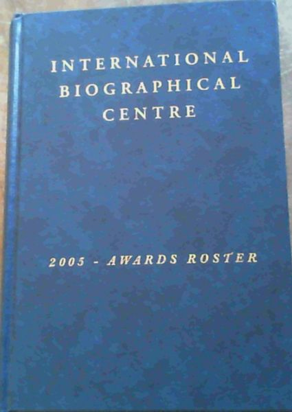 Image for International Biographical Centre : 2005 - Awards Roster