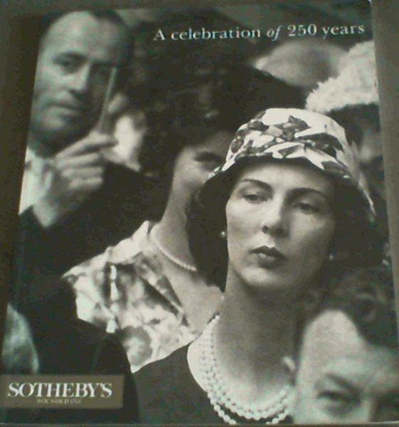 Image for Sotheby's Founded 1744 :A Celebration of 250 years