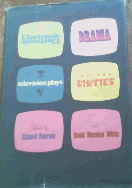 Image for Electronic Drama Television Plays of the Sixties