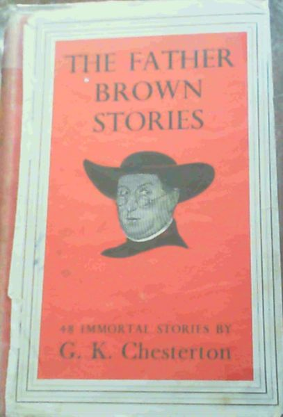 Image for The Father Brown Stories - 48 Immortal Stories