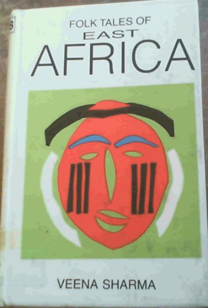 Image for Folk Tales of East Africa (Folk tales of the world series)