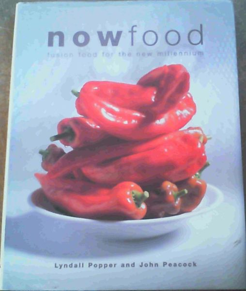 Image for NowFood; Fusion Food For The New Millennium