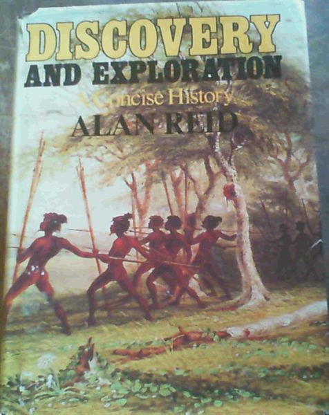 Image for Discovery and Exploration: A Concise History