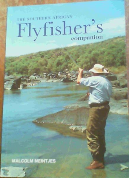 Image for The Southern African Flyfisher's Companion