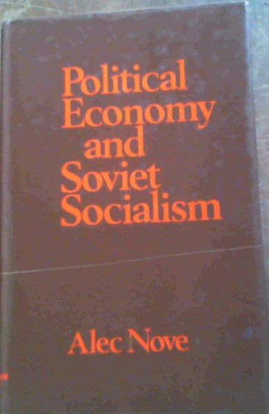 Image for Political Economy and Soviet Socialism