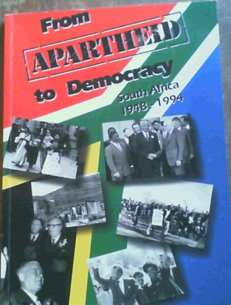Image for From Apartheid to Democracy: South Africa History 1948-1994