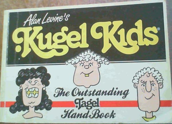 Image for Kugel Kids: The Outstanding Tagel Handbook