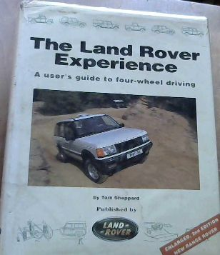 Image for The Land Rover Experience: A User's Guide to Four-wheel Driving