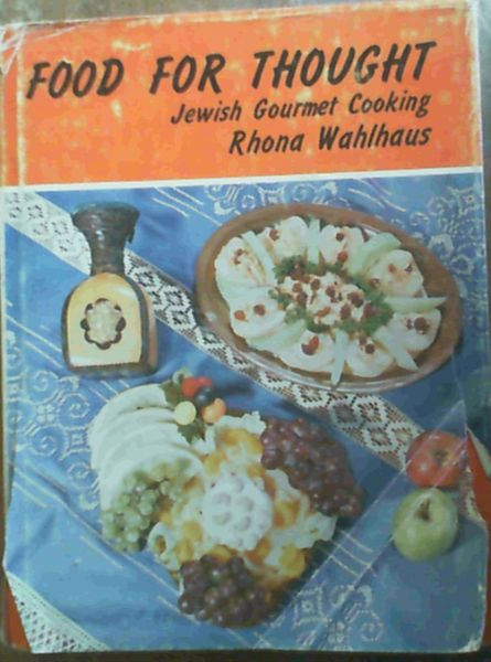 Image for Food For Thought; Jewish Gourmet Cooking