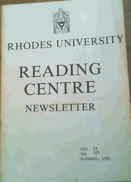 Image for Rhodes University Reading Centre Newsletter - Vol IX, No. III - November 1981