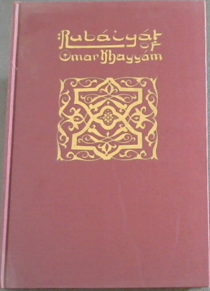 Image for Rubaiyat of Omar Khayyam . Edited, with introduction and notes, by Reynold Alleyne Nicholson Litt.D Lecturer in Persian in the University of Cambridge
