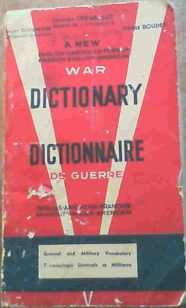 Image for A New English-American-French / French-English-American War Dictionary / Dictionaire de Guerre anglais-americain-francais / francais-anglais-americain - Generaland Military Vocabulary / Terminologie Generale et Militaire