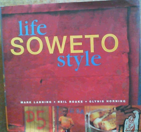 Image for Life: Soweto Style