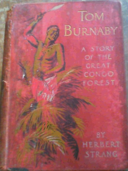 Image for Tom Burnaby - a story of Uganda and the Great Congo Forest