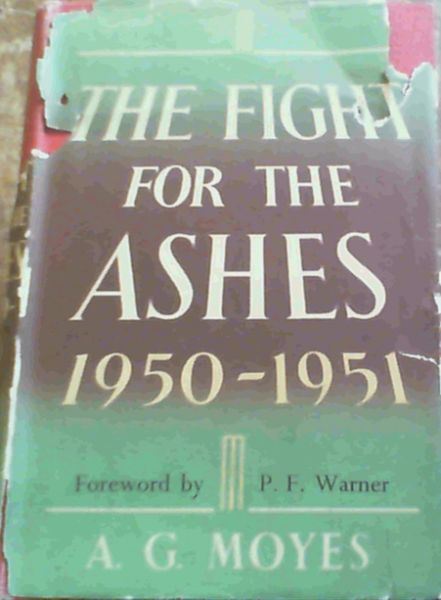 Image for The Fight For The Ashes 1950-1951