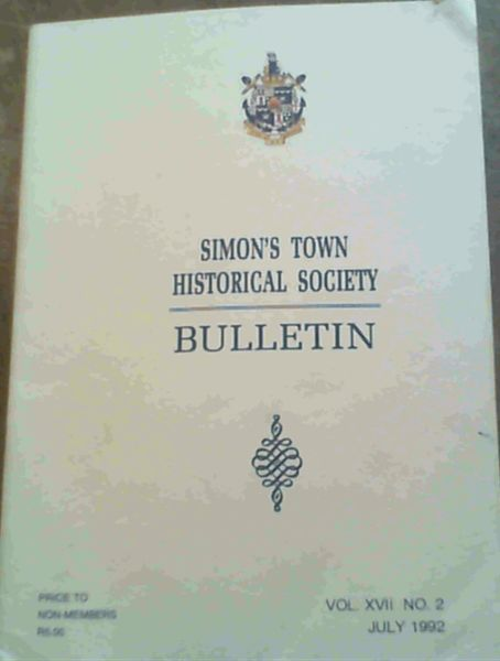 Image for Simon's Town Historical Society Bulletin - Vol XVII No 2 July 1992